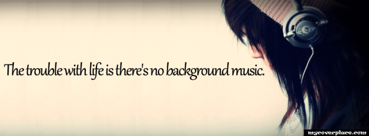 298-The-trouble-with-life-is-there-is-no-background-music
